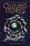 Centuries Of Stories - Wendy Cooling