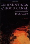 The Hauntings of Hood Canal - Jack Cady