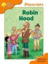 Robin Hood (Oxford Reading Tree, Stage 6, Owls Playscripts) - Roderick Hunt, Alex Brychta