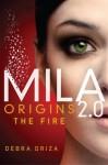 Origins: The Fire - Debra Driza