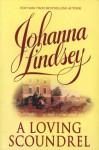 A Loving Scoundrel (Malory Family, Book 7) - Johanna Lindsey