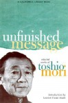 Unfinished Message: Selected Works - Toshio Mori