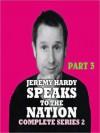 Jeremy Hardy Speaks to the Nation, Series 2, Part 3 - Jeremy Hardy