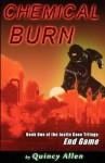 Chemical Burn - Quincy Allen