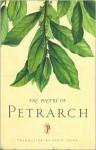 The Poetry of Petrarch - Francesco Petrarca, David Young
