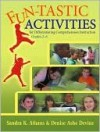 Fun-Tastic Activities for Differentiating Comprehension Instruction, Grades 2-6 - Sandra K. Athans, Denise Ashe Devine