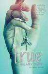 True - Hilary Duff