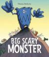 Big Scary Monster. Thomas Docherty - Thomas Docherty