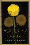 The Memory Garden - Mary Rickert, M. Rickert