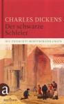 Der schwarze Schleier: Neu entdeckte Meistererzählungen (German Edition) - Ulrike Seeberger, Charles Dickens