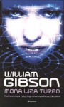 Mona Liza Turbo - William Gibson