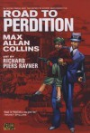 Road to Perdition - Max Allan Collins, Richard P(I) Rayner