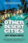 Other Desert Cities - Jon Robin Baitz, Honor Moore