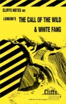 CliffsNotes on London's The Call of the Wild & White Fang - Samuel J. Umland