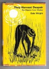 They Harvest Despair:The Migrant Farm Worker - Dale Wright
