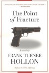 The Point of Fracture - Frank Turner Hollon