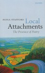 Local Attachments: The Province of Poetry - Fiona Stafford
