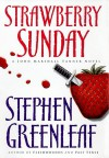 Strawberry Sunday - Stephen Greenleaf