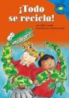 ¡Todo Se Recicla! (Read It! Readers en Español) - Clara Lozano