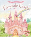 Build Your own Fairytale Castle: A Push-Out-and-Play Book - Sheri Safran, Sheri Safran