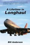 A Lifetime in Longhaul - Bill Anderson