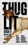 THUGLIT Issue 8 - Buster Willoughby, Chad Dundas, Patti Abbott, Isaac Kirkman, David A. Summers, Nolan Knight, Caleb J. Ross, Mark Pruett, Todd Robinson