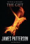 The Gift - James Patterson, Gabrielle Charbonnet, Ned Rust, Spencer Locke