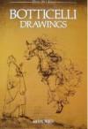 Botticelli Drawings: 44 Works - Sandro Botticelli