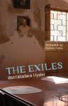 The Exiles - Qurratulain Hyder, Nadeem Aslam, Aamer Hussein