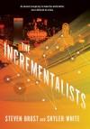 The Incrementalists - Steven Brust, Skyler White, Ray Porter, Mary Robinette Kowal