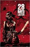 28 Days Later, Vol. 4: Gangwar - Michael Alan Nelson