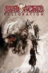 Deadworld: Restoration - Gary Reed, Sami Makkonen