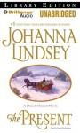 The Present - Johanna Lindsey, Laural Merlington