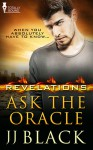 Ask the Oracle - J.J. Black