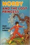 Norby and the Lost Princess - Janet Asimov, Isaac Asimov