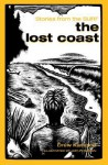 Lost Coast, The - Drew Kampion, Jeff Peterson