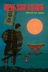 New Sun Rising: Stories for Japan - Annie Evett, Michelle Goode, Sylvia Petter, Vaishali Shroff, W. F. Lantry, Heidi Mannan, Friederike Mayröcker, Marcus Speh, Uche Ogbuji, Lily Mulholland, Dave Bonta