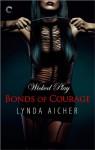Bonds of Courage - Lynda Aicher
