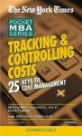 Tracking & Controlling Costs: 25 Keys to Cost Management - Mohammed Hussein, Grover Gardner