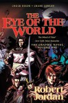 The Eye of the World: The Graphic Novel, Volume 1 (Wheel of Time Other) - Robert Jordan, Chuck Dixon, Chase Conley