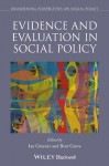 Evidence and Evaluation in Social Policy (Broadening Perspectives in Social Policy) - Ian Greener, Bent Greve