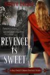 Revenge is Sweet - Misty Evans