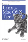 Learning Unix for Mac OS X Tiger - Dave Taylor