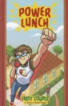 Power Lunch Book 1: First Course - J. Torres, Dean Trippe
