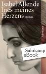 Inés meines Herzens: Roman (suhrkamp taschenbuch) (German Edition) - Isabel Allende, Svenja Becker