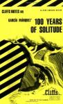 One Hundred Years of Solitude [Cliffs Notes Study] (Cliffsnotes Literature Guides) - CliffsNotes, Carl Senna, Gabriel García Márquez