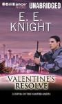 Valentine's Resolve (Vampire Earth) - E.E. Knight, Christian Rummel
