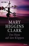 Das Haus auf den Klippen - Mary Higgins Clark