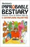 Macintyre's Improbable Bestiary - F. Gwynplaine MacIntyre, Darrell Schweitzer