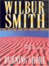 Burning Shore (Audio) - Wilbur Smith, Tim Pigott-Smith